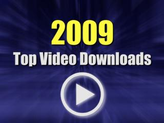 2009 Top Video Downloads