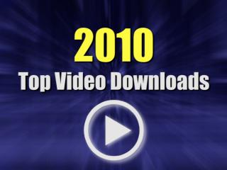 2010 Top Video Downloads
